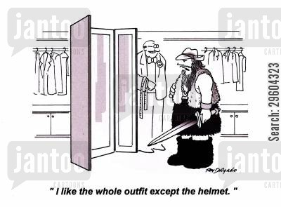 liking cartoon humor: 'I like the whole outfit except the helmet.'