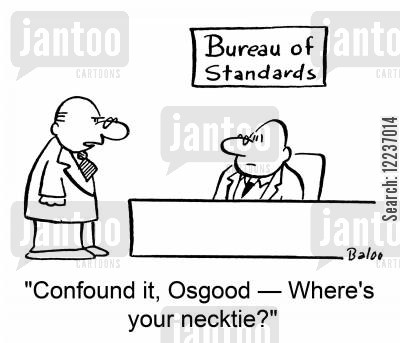 bureau of standards cartoon humor: 'Confound it, Osgood -- Where's your necktie?'