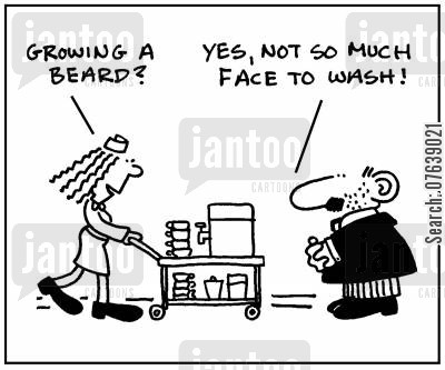 stubble cartoon humor: 'Growing a beard?' - 'Yes, not so much face to wash.'