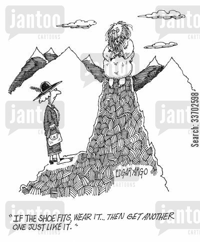 shoe fits cartoon humor: 'If the shoe fits then wear it...Then get another one just like it.'