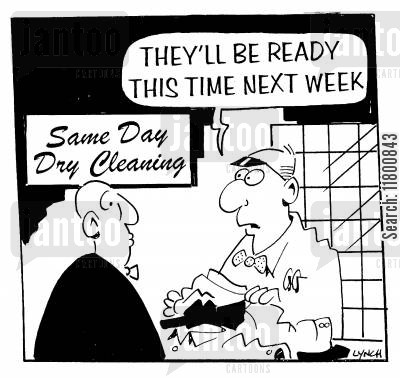 inefficiency cartoon humor: They'll be ready this time next week.