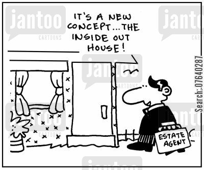 interior designer cartoon humor: 'It's a new concept, the inside out house.'