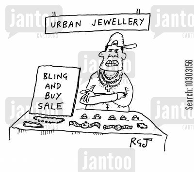 bring and buy cartoon humor: Urban Jewellery - 'Bling and Buy sale'