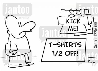 getting kicked cartoon humor: Kick Me T Shirts.