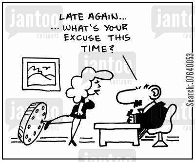 high heels cartoon humor: 'Late again what's your excuse this time?'