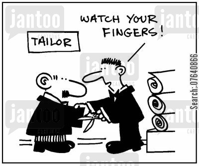 tailored suit cartoon humor: 'Watch your fingers.'