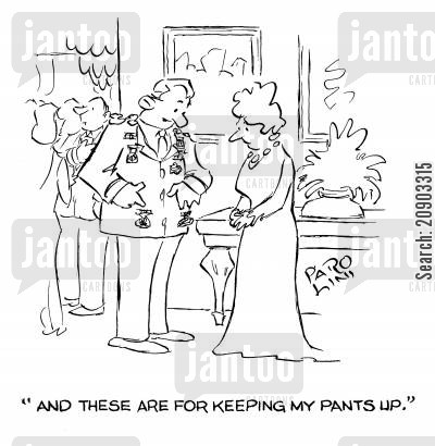 medals of honour cartoon humor: Decorated officer - 'And these are for keeping my pants up.'