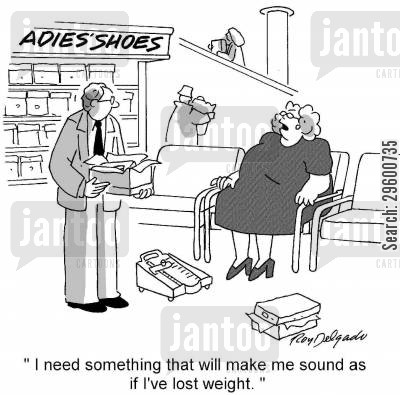 shoe shop cartoon humor: 'I need something that will make me sound as if I've lost weight.'