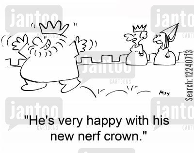 nerf crown cartoon humor: 'He's very happy with his new nerf crown.'