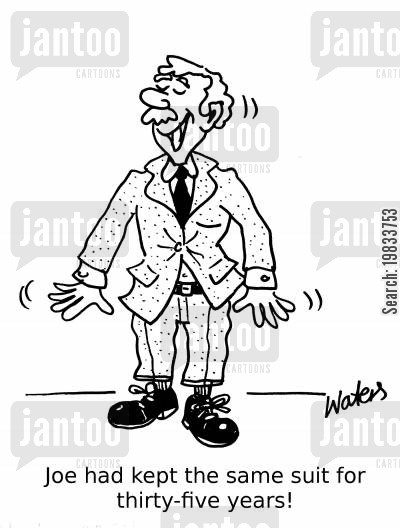 mens clothing cartoon humor: Joe had kept the same suit for thirty-five years!