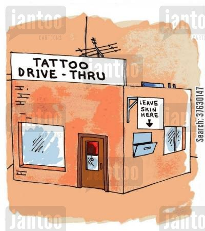 tattoo artist cartoon humor: Tattoo Drive Thru,