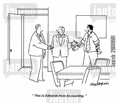 account cartoon humor: 'This is Edwards from Accounting.'