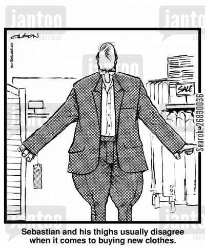 menswear cartoon humor: Sebastian and his thighs usually disagree when it comes to buying new clothes.