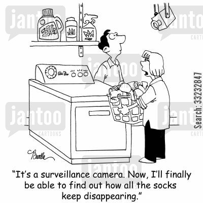 missing socks cartoon humor: 'It's a surveillance camera. Now, I'll finally be able to find out how all the socks keep disappearing.'