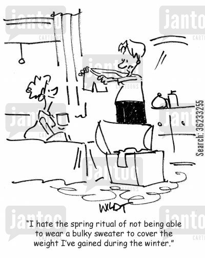 comfort eating cartoon humor: I hate the spring ritual of not being able to wear a bulky sweater to cover the weight I've gained during the winter.
