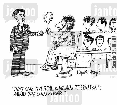 hairlines cartoon humor: 'That one is a real bargain if you don't mind the chin strap.'
