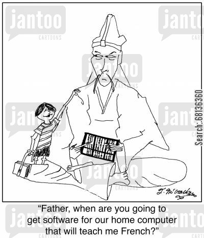 language programs cartoon humor: 'Father, when are you going to get software for our home computer that will teach me French?'
