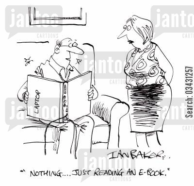 browse cartoon humor: 'Nothing...Just reading an e-book.'