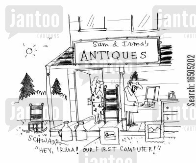 archaic cartoon humor: Sam & Irma's Antiques - 'Hey, Irma! Our first computer!'
