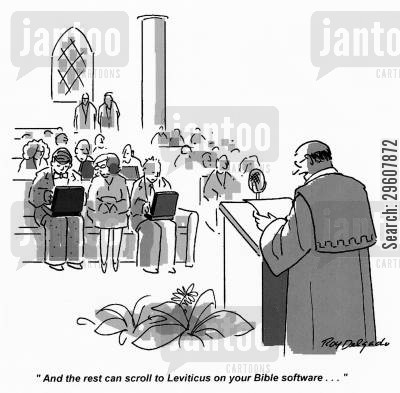 pages cartoon humor: 'All the rest can scroll to Leviticus on your Bible software...'