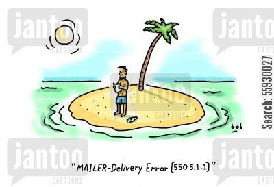 desert island cartoon humor: Man on island e-mail error message.