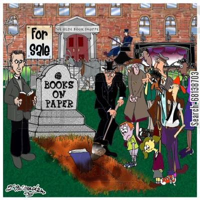 etrade cartoon humor: A funeral for Books on Paper.