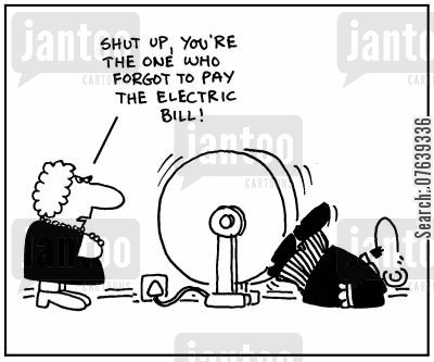 generators cartoon humor: 'Shut up. You're the one who forgot to pay the electric bill.'