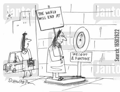 reliability cartoon humor: Consulting a 'Weight and Fortune' machine to predict the end of the world.