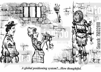 guarding cartoon humor: 'A global positioning system?...How thoughtful.'