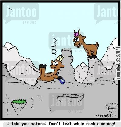 textmessage cartoon humor: 'I told you before: Don't text while rock climbing!'
