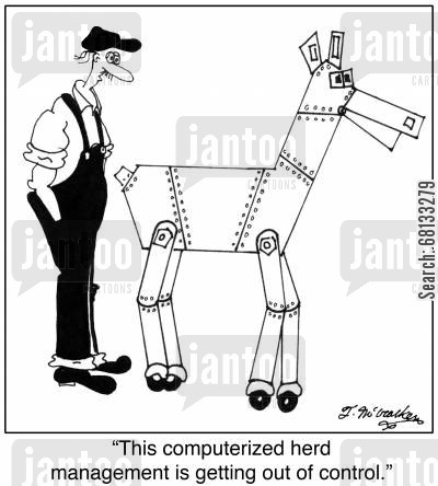 technological cartoon humor: 'This computerized herd management is getting out of control.'