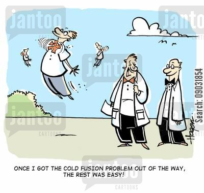 partical physics cartoon humor: 'Once I got the cold fusion problem out of the way, the rest was easy!'