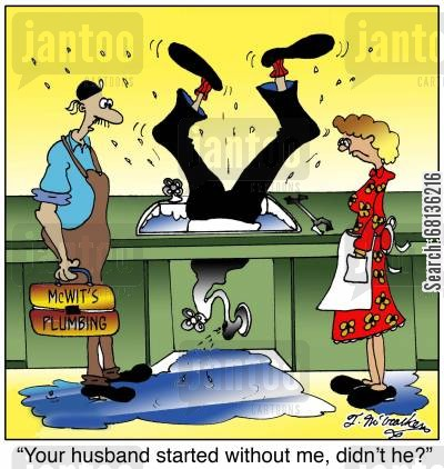 clogged drain cartoon humor:  'Your husband started without me, didn't he?'