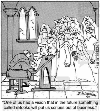 monk scribes cartoon humor: 'One of us had a vision that in the future something called eBooks will put us scribes out of business.'