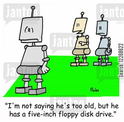 floppy disk cartoon humor: 'I'm not saying he's too old, but he has a five-inch floppy disk drive.'