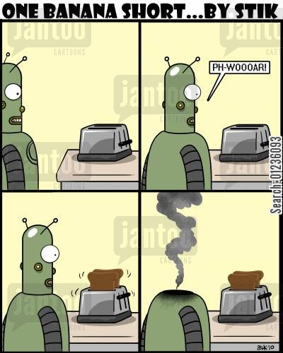 romancers cartoon humor: A robot falls in love with a toaster.