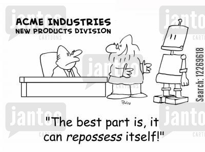 division cartoon humor: ACME INDUSTRIES NEW PRODUCTS DIVISION, 'The best part is, it can repossess itself!'