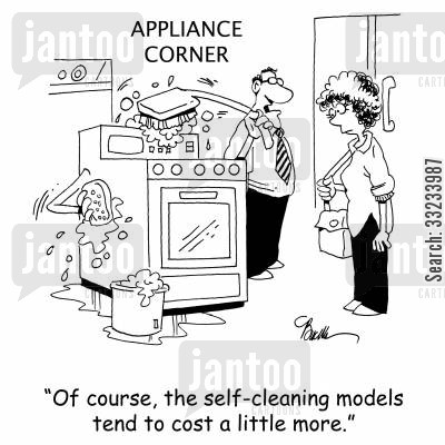 appliance store cartoon humor: 'Of course, the self-cleaning models tend to cost a little more.'