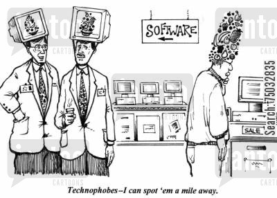 technophobe cartoon humor: 'Technophobes - I can spot 'em a mile away.'