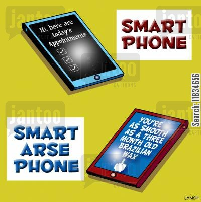 smart asses cartoon humor: Smartphone and Smart Arse Phone.