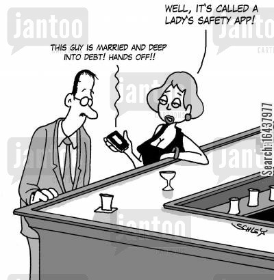 dating advise cartoon humor: 'Well, it's called a lady's safety app!'