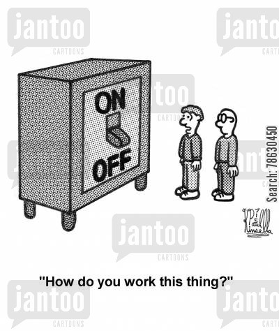 switches cartoon humor: 'How do you work this thing?'