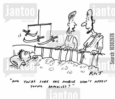 babies' toys cartoon humor: 'And you're sure this mobile won't affect young Damolles?'