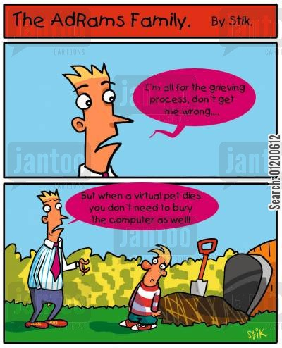 buries cartoon humor: The AdRams Family no.22 - Death of a virtual pet