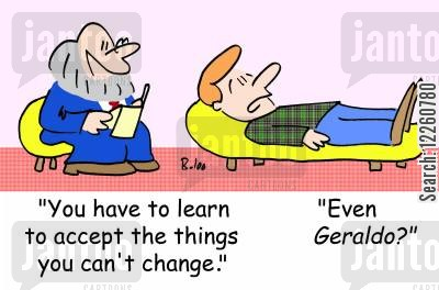 acceptance cartoon humor: 'You have to learn to accept the things you can't change.', 'Even Geraldo?'