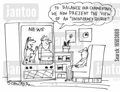 representation cartoon humor: 'To balance our commentary, we now present the view of an 'uninformed source''
