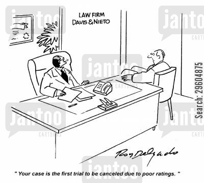 rate cartoon humor: 'Your case is the first trial to be canceled due to poor ratings.'