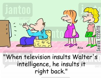 insulting intelligence cartoon humor: 'When television insults Walter's intelligence, he insults it right back.'