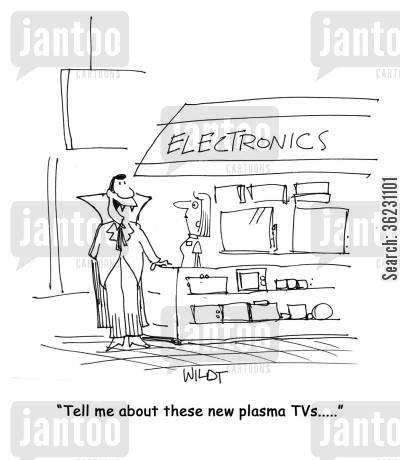 the count cartoon humor: 'Tell me about these new plasma TVs.....'