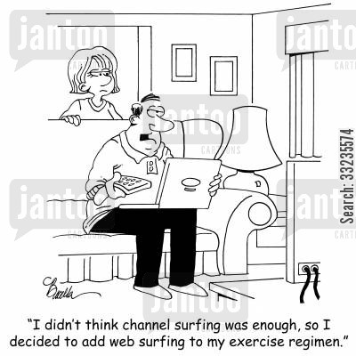 exercise regime cartoon humor: 'I didn't think channel surfing was enough, so I decided to add web surfing to my exercise regimen.'